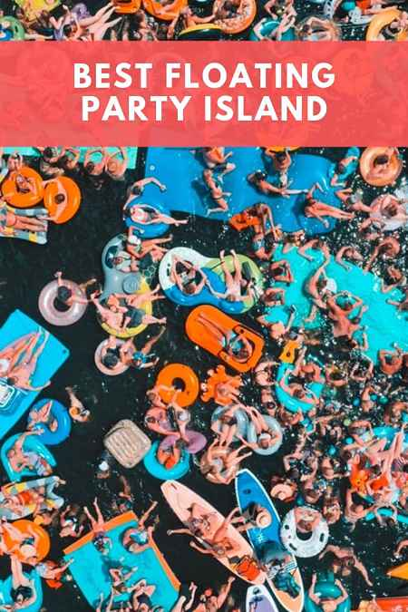 best floating party island